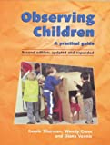 Observing children :  a practical guide /