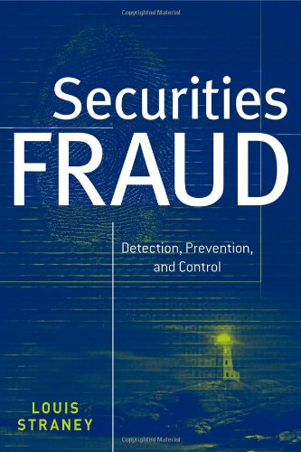 Securities Fraud: Detection, Prevention and Control (Wiley Finance)