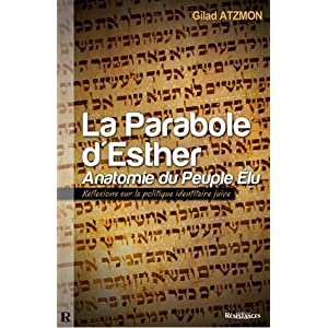 La Parabole d'Esther : Anatomie du Peuple &Eacute;lu