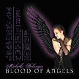 "Blood of Angels (Audio CD) By Nox Arcana          Buy new: $15.77 31 used and new from $4.61     Customer Rating:       First tagged ""michelle belanger"" by Phoenix"