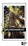 img - for Opposing Viewpoints Series - The Environment (hardcover edition) book / textbook / text book