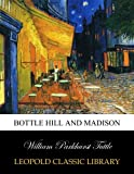 img - for Bottle Hill and Madison book / textbook / text book
