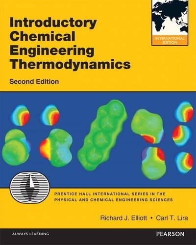 Introductory Chemical Engineering Thermodynamics:International Edition (International Version)