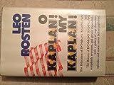 O Kaplan! My Kaplan! (0060136766) by Leo Rosten