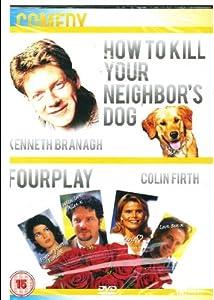 How to kill your neighbors dog / Fourplay