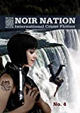 Noir Nation: International Crime Fiction No. 4: International Crime Fiction