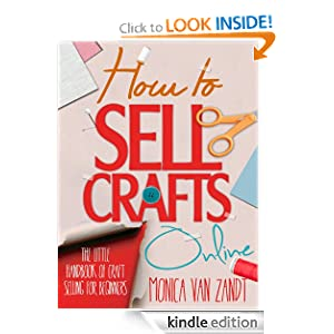How to Sell Crafts Online: The Little Handbook of Craft Selling for Beginners