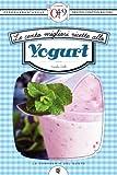 Le cento migliori ricette allo yogurt (eNewton Zeroquarantanove) (Italian Edition)