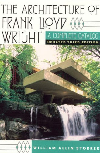 The Architecture of Frank Lloyd Wright: A Complete