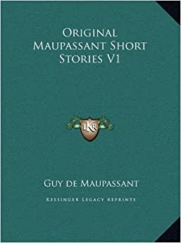 Summary Of A Wedding Gift By Guy De Maupassant : Original Maupassant Short Stories V1: Guy de Maupassant: 9781169688162 ...