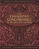 Exhaustive Concordance to the Greek New Testament, The (0310410304) by Kohlenberger III, John R.