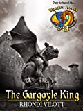 The Gargoyle King (Dragon Roads Book 8)