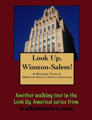 A Walking Tour of Winston-Salem, North Carolina (Look Up, America!)