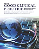 img - for Good Clinical Practice: A Question & Answer Reference Guide, May 2014 book / textbook / text book