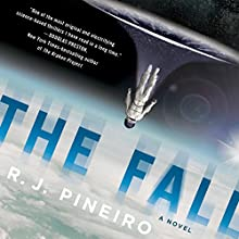 The Fall: A Novel (       UNABRIDGED) by R. J. Pineiro Narrated by George Newbern