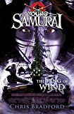 Chris Bradford The Ring of Wind (Young Samurai, Book 7)