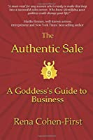 The Authentic Sale: A Goddess's Guide to Business