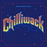 Dreams Dreams Dreams by CHILLIWACK (2013-09-24)