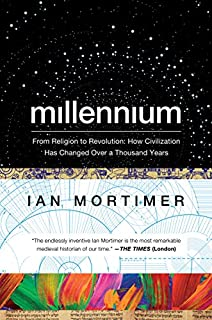 Book Cover: Millennium: From Religion to Revolution: How Civilization Has Changed Over a Thousand Years