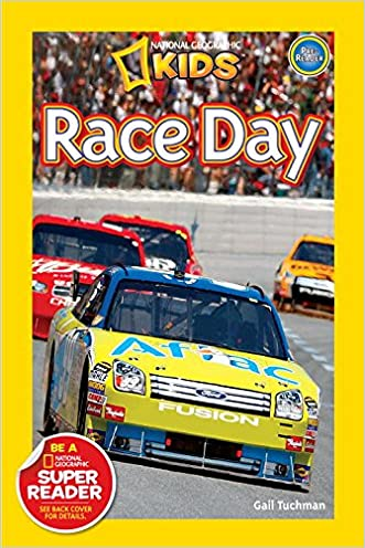 National Geographic Readers: Race Day! written by Gail Tuchman