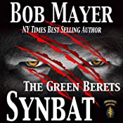 Synbat (The Green Berets) | [Bob Mayer]