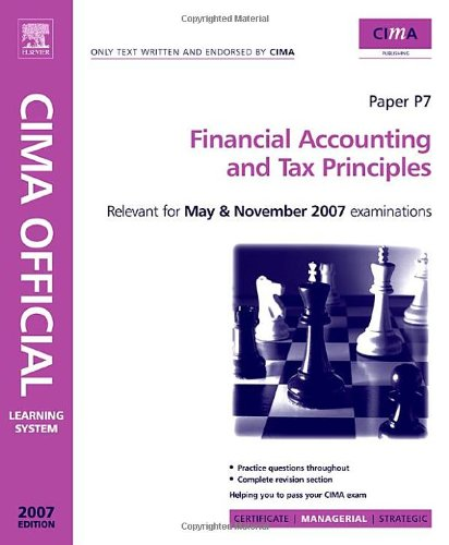 CIMA Learning System 2007 Financial Accounting and Tax Principles
