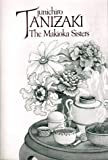 Makioka Sisters (0399505202) by Junichiro Tanizaki