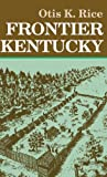 img - for Frontier Kentucky book / textbook / text book