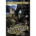 Kilts and Kraken (       UNABRIDGED) by Cindy Spencer Pape Narrated by Helen Stern