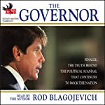 The Governor | Rod Blagojevich