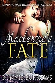 Mackenzie's Fate: A Paranormal Highlander Romance