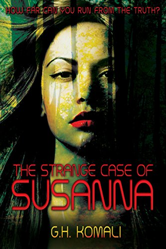 Riveting psychological horror! The Strange Case of Susanna by GH Komali – Now 99 cents  **Plus, Kindle Daily Deals for Sunday, November 23**