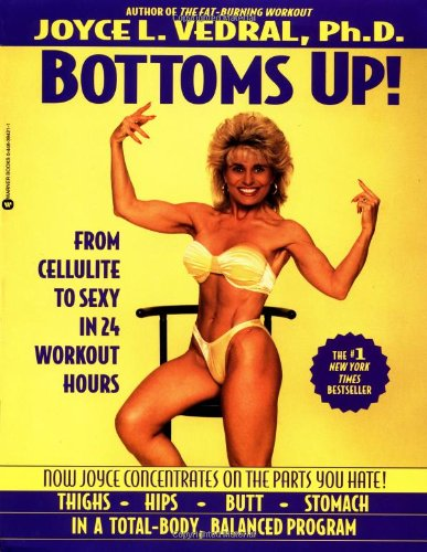 Bottoms Up! by Joyce L. Vedral