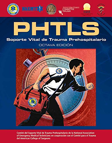 PHTLS Spanish: Soporte Vital de Trauma Prehospitalario 1hl: Octava Edicion  [National Association of Emergency Medical Technicians (NAEMT)] (Tapa Blanda)
