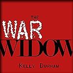 The War Widow: A World War II Thriller | William Kelly Durham