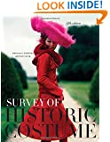 Survey of Historic Costume: A History of Western Dress