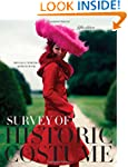 Survey of Historic Costume: A History...