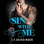 Sin With Me | J. T. Geissinger