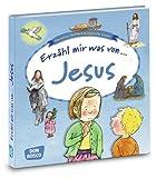 Erzähl mir was von Jesus - Das kleine Sachbuch Religion für Kinder