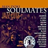 Soulmates Jazz Cuts By Man Doki Soulmates (2012-06-09)