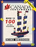 O Canada Crosswords Book 13: 100 All...
