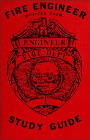 Fire Engineer Written Exam Study Guide