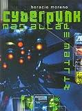 img - for Cyberpunk Mas Alla de Matrix (Spanish Edition) book / textbook / text book