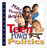 Teen Power Politics