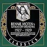 Bennie Moten's Kansas City Orchestra: The Chronological Classics, 1927-1929