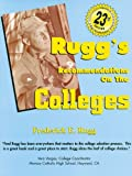 Rugg's Recommendations on the Colleges - 23rd Edition