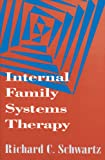 img - for Internal Family Systems Therapy (The Guilford Family Therapy) book / textbook / text book