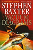 Vacuum Diagrams: Stories of the Xeelee Sequence (0061053953) by Baxter, Stephen