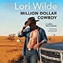 Million Dollar Cowboy: A Cupid, Texas Novel Audiobook by Lori Wilde Narrated by Lisa Zimmerman