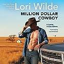 Million Dollar Cowboy: A Cupid, Texas Novel Audiobook by Lori Wilde Narrated by Lisa Zimmerman